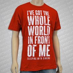 World Red Sleeping with sirens band merch. I cannot explain , how much I want this .