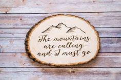 Custom Wood-Burned Wall Art The Mountains Are by A2DCreations