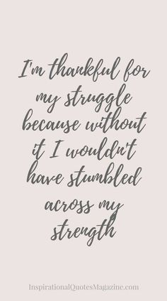 50 Ideas Quotes About Strength Tattoo Hard Times For 2019 Strength Quotes For Women, Tattoo Quotes About Strength, Tattoo Quotes About Life, Quotes About Strength In Hard Times, Bible Verses About Strength, Prayers For Strength, Inspirational Quotes About Strength, Inspirational Quotes For Women, New Quotes