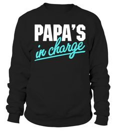 Papa's In Charge Sweatshirt Father's Day Gift Sweatshirt Fathers Day Gifts, Sweatshirts, Stuff To Buy, Shopping, Style, Fashion, Swag, Moda, Fashion Styles