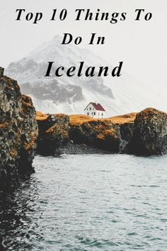 10 great things to do in Iceland
