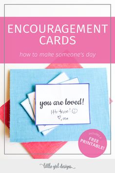 How to make an encouragement card (or pack of encouragement cards) to make…