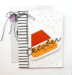 Happy October Birthday Card by Danielle Flanders for Papertrey Ink (August 2015)