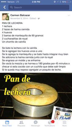 Bakery Recipes, Gourmet Recipes, Mexican Food Recipes, Sweet Recipes, Cooking Recipes, Easy Yogurt Cake Recipe, Lechera Recipe, Latin American Food, Food Humor