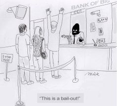 Hands up - this is a bank bailout!