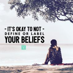 It's okay to not define or label your beliefs.   what do i believe?  Its hard for me to argue that there isnt something out there but maybe God just isnt the word for it. In casual conversation Ill use the universe or fate. Ill even joke about karma and how the world has a funny way of balancing itselfbecause in my honest opinion it does. Things usually do happen for a reason even if that reason isnt clear at the time. Bad people really do get their comeuppance eventually. Good things really…