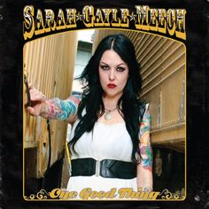 ♫ One Good Thing - Sarah Gayle Meech. Listen @cdbaby