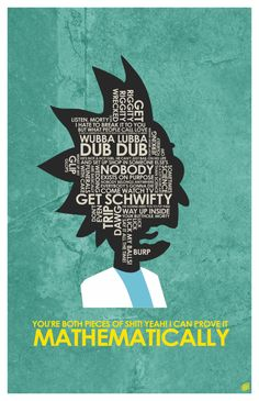 Rick an Morty Quote Poster