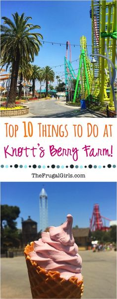 Knotts Berry Farm Tips, Secrets, and Top 10 Things to Do! Such a fun place to spend the day on your next Southern California vacation!