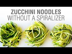 ▶ How to Make Zucchini Noodles Without a Spiralizer - YouTube
