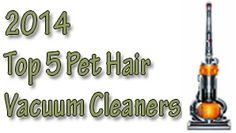 Top 5 Vacuums For Pet Hair In 2014