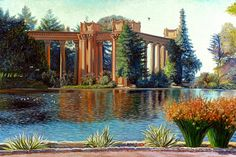 #PalaceofFineArts in #SanFrancisco- #painting oil on canvas 24 x 36 in