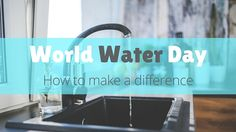 """""""1 in 10 people do not have access to safe water. #WorldWaterDay"""""""
