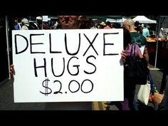 Free Hugs Prank: 2 dollars Deluxe Hugs