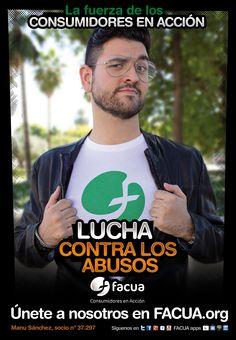 Manu Sánchez, socio de FACUA nº 37.297, llama a los consumidores a la lucha contra los abusos