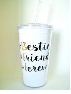 Bestie Cup, Best Friend Cup  16 oz. Acrylic Tumbler W/ Straw  $23