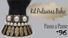 Passo a Passo #96:  Kit Pulseiras Boho