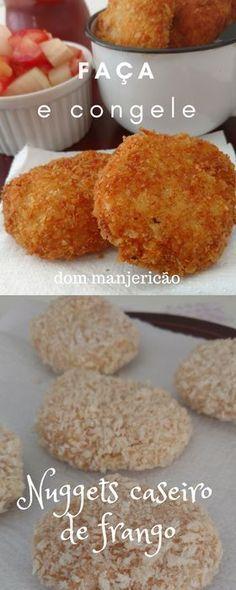 Faça em casa e fique fã desse nuggets de frango caseiro, com certeza vai se apaixonar