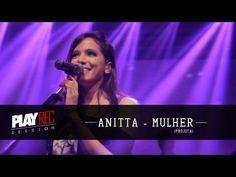 Anitta - Mulher (Projota) @ PlayRec - YouTube