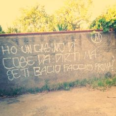 Star Walls - Scritte sui muri. — È inutile perdere tempo