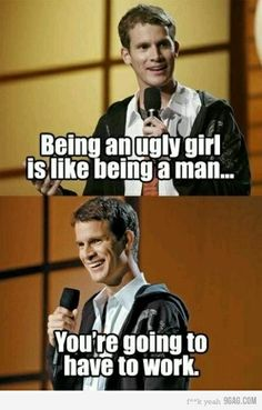daniel tosh...everything you say should be tattooed on someone somewhere