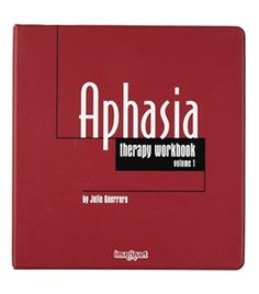 #Aphasia Therapy Workbooks, Julie Guerrero - Exercises and activities that clients like and that prove more beneficial in #therapy and home programs. Great for face-to-face therapy. When material is used for between-session practice, clients recover their #language skills more quickly.   Volume 1 has a mixture of language tasks, including phrase completion, matching words to meanings, rhyming, scrambled sentences, and category cross-outs. 325 pages, three-ring binder.