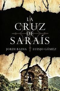 Cubierta de: La cruz de Saraís