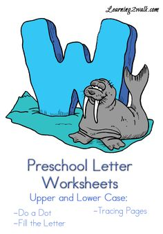 Preschool Letter Worksheets W with do a dot pages, fill in the letters and more fun activities
