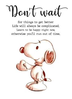 Cute Quotes, Great Quotes, Words Quotes, Wise Words, Funny Quotes, Inspirational Quotes, Cartoon Quotes, Sayings, Snoopy Cartoon