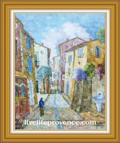 Decorate and Enjoy your Home with Provencal Fine artwork with Original Village	(Rue 	du Soleil Levant  BANON) by renowned French Artist Philippe GIRAUDO. 	www.livelifeprovence.com #llprovence Fine Artwork, Painting, Artwork, French Artists, Original Artwork