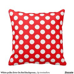 White polka Dots On Red Background Cushion Throw http://www.zazzle.co.uk/white_polka_dots_on_red_background_cushion-189686548779486565?design.areas=%5Bmojo_pillow_16x16_front%2Cmojo_pillow_16x16_back%5D&rf=238703308182705739&Pillow