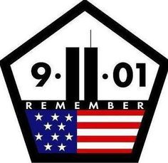 We remember those souls lost 11 years ago, on Sept 11, 2001.      You will never be forgotten our prayers and hearts are with you, your, families and friends.