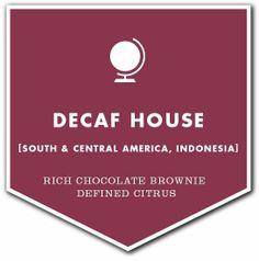 Best decaf!