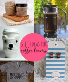 10 Gift Ideas For Coffee Lovers!