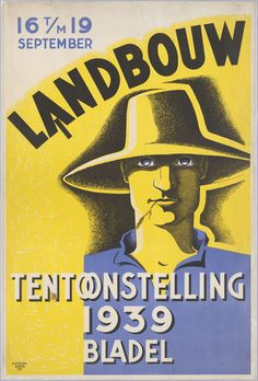 Titel:Landbouwtentoonstelling 16 t/m 19 september 1939 Bladel fout nummer Maker: ontwerper/art-director:   Beks,Antoon, Trefwoord: tentoonstellingen,landbouw Verv.jaar:1939
