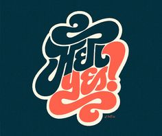 Can I get a hell yes? Digitized by Erik Marinovich, via Friends of Type.