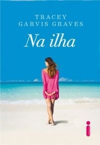 61 best livros images on pinterest romance books livros and great deals on on the island by tracey garvis graves limited time free and discounted ebook deals for on the island and other great books fandeluxe Image collections