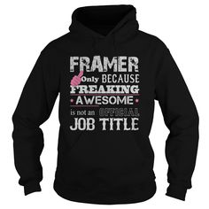 Awesome Framer T-Shirts, Hoodies. ADD TO CART ==► https://www.sunfrog.com/Jobs/Awesome-Framer-Shirt-Black-Hoodie.html?id=41382