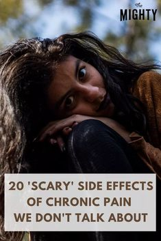 25 'Scary' Side Effects of Chronic Pain We Don't Talk About