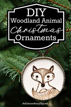 How To Make Simple Rustic Woodland Animal Christmas Ornaments