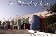 Salón de Congresos del Tecnológico de Monterrey Campus Querétaro