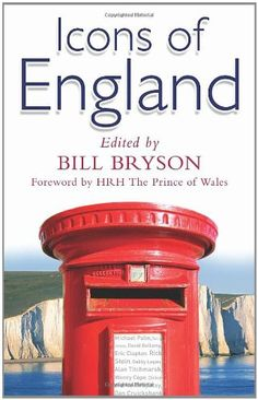 Icons of England edited by Bill Bryson. (£5.99 from Amazon)
