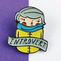 'Introvert' Pin