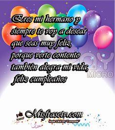 Frases Bonitas Para Facebook: Hermano Feliz Cumpleaños Birthday Greetings, Happy Birthday, Funny Quotes, Facebook, Humor, Awesome, Happy Birthday Little Brother, Merry Christmas, Pretty Quotes