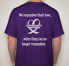 Walk to End Alzheimer's Fundraiser Fundraiser - unisex shirt design - back Dementia Care, Alzheimer's And Dementia, Alzheimer's Day, Alzheimers Awareness, Alzheimers Quotes, Dealing With Dementia, Walk To End Alzheimer's, Tee Shirt Designs, Caregiver