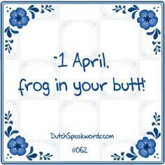 Haha, dat begrijpen alleen de echte Nederlanders;)