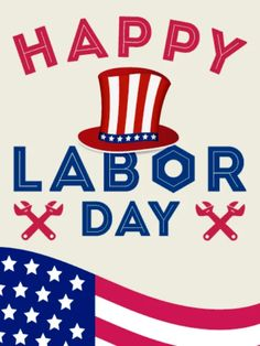 Labor Day Quotes, Weekend Quotes, Good Morning Happy, Good Morning Quotes, Happy Weekend, Labor Day Clip Art, Labor Day History, Labour Day Wishes, Labor Day Pictures