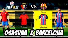 FIFA 17  Osasuna X Barcelona Campeonato Espanhol│MODO LENDÁRIO(Português...