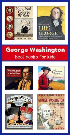 great list of the best books on George Washington for kids