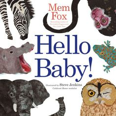 Hello Baby! by Mem Fox https://smile.amazon.com/dp/1416985131/ref=cm_sw_r_pi_dp_x_lGKByb19NH5HJ